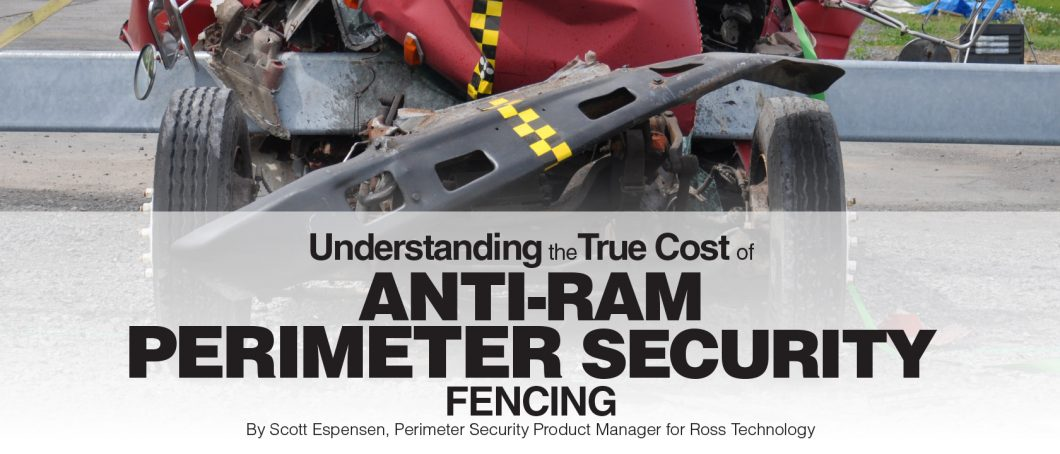 Understanding the True Cost of Anti-Ram Perimeter Security Fencing