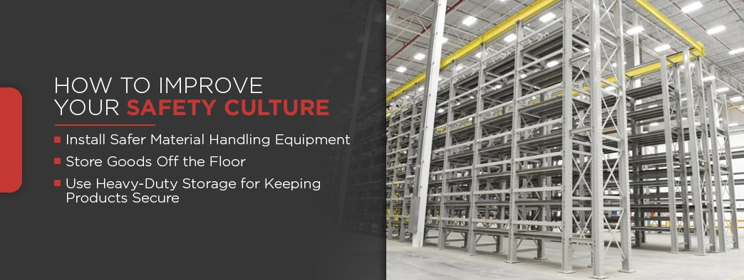 """How to Improve Your Safety Culture"" followed by list of 3 safety tips beside an image of industrial storage shelves"